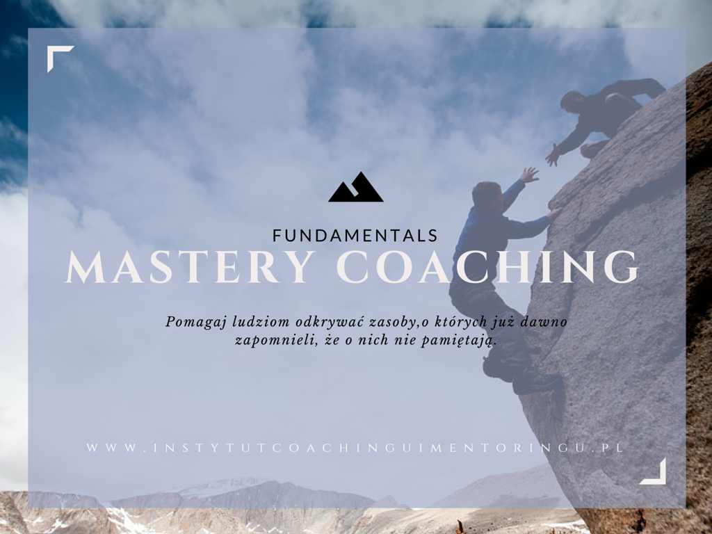 Mastery Coaching Fundamentals